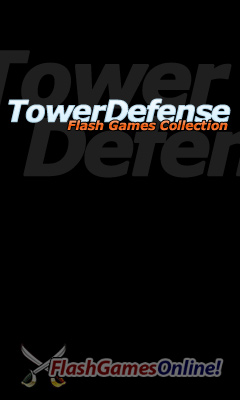 Flash Games Online - Tower Defense Collect !